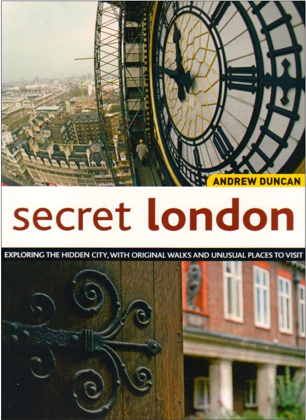 Secret London - Andrew Duncan